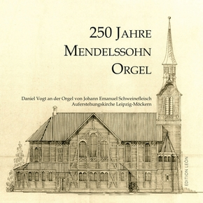 CD 250 Jahre Mendelssohn-Orgel
